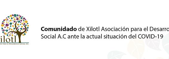 Comunicado Xilotl ante COVID-19