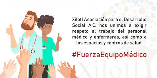 #FuerzaEquipoMédico: Unidos apoyemos a los médicos/as y enfermas/os
