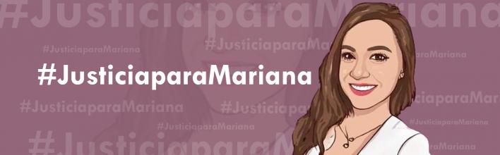 Exigimos justicia para Mariana: Pronunciamiento